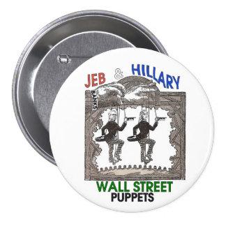 Jeb & Hillary: Wall Street Puppets Pinback Button