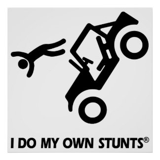 Jeep My Own Stunts Poster