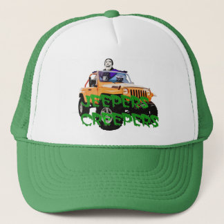 Jeepers, Creepers, where'd you get that hat? Trucker Hat