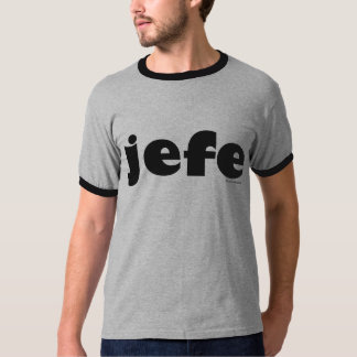 Jefe (Spanish) T-Shirt