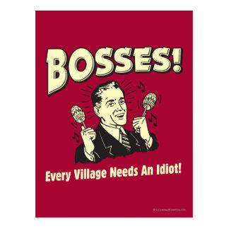 Jefes: Cada pueblo necesita a un idiota Tarjeta Postal