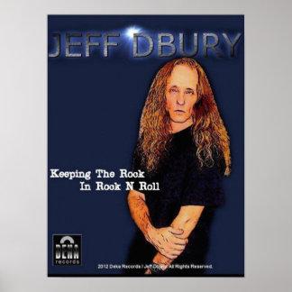 Jeff Dbury- Keeping The Rock In Rock N Roll Poster