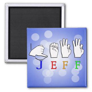 JEFF FINGERSPELLED ASL NAME SIGN FRIDGE MAGNETS