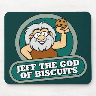 Jeff the God of Biscuits Mousepad