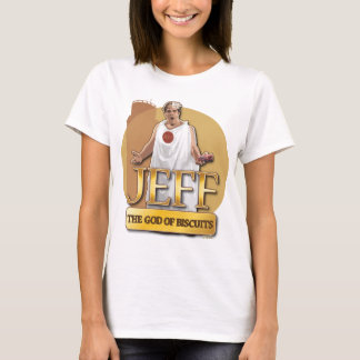 Jeff - The God of Biscuits T-Shirt