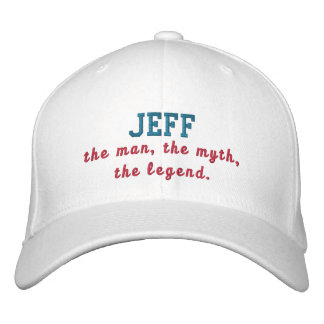 Jeff The Man Embroidered Baseball Cap