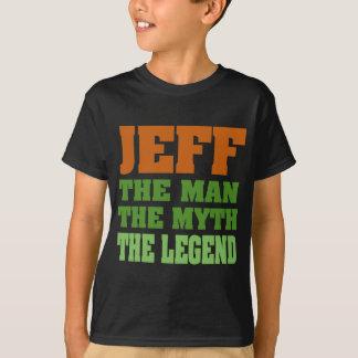 Jeff - the Man, the Myth, the Legend! T-Shirt