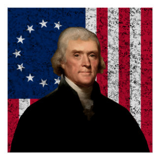 Jefferson and The American Flag -- Border Poster