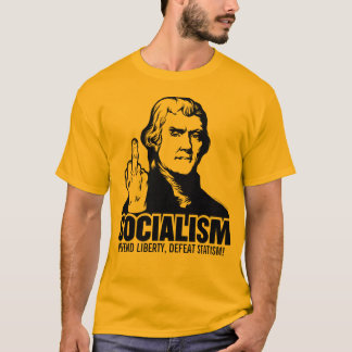 Jefferson Anti-Socialism Customizable T-Shirt