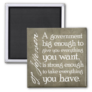 JEFFERSON: Beware of Big Government 2 Inch Square Magnet