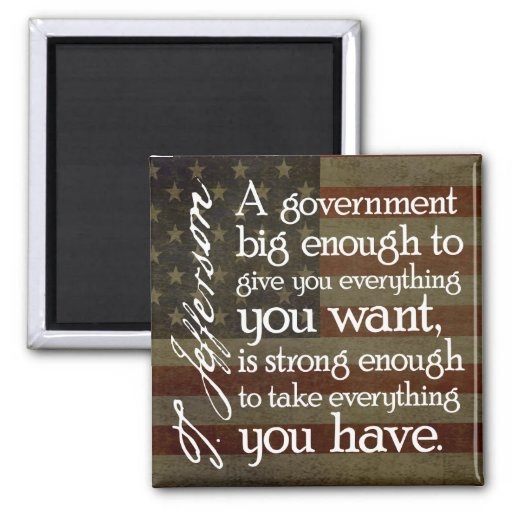 Jefferson: Beware of Big Government Refrigerator Magnet