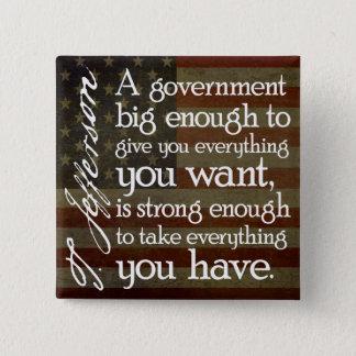 Jefferson: Beware of Big Government Pinback Button