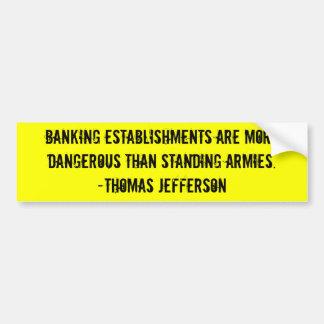 Jefferson: Centralized Banks Bumper Sticker