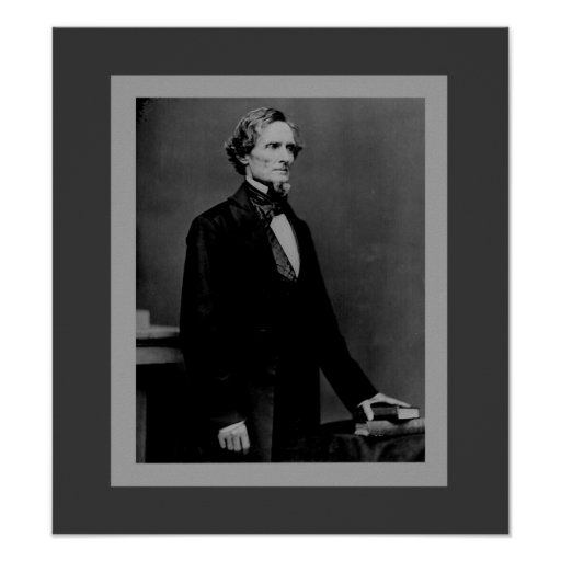 Jefferson Davis - Civil War President Posters