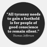 Jefferson: Do not remain silent Classic Round Sticker