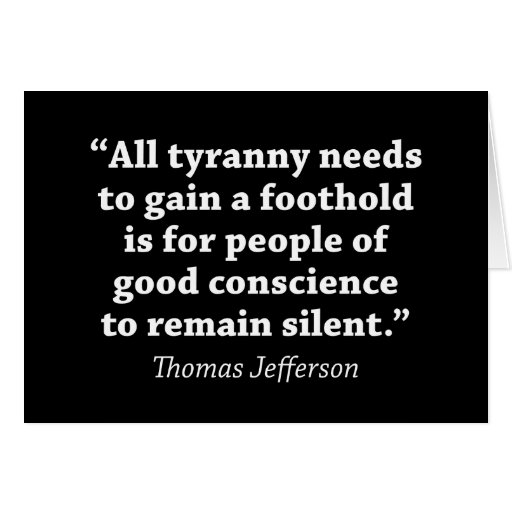 Jefferson: Do not remain silent Greeting Card