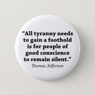 Jefferson: Do not remain silent Pinback Button