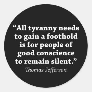 Jefferson: Do not remain silent Round Sticker