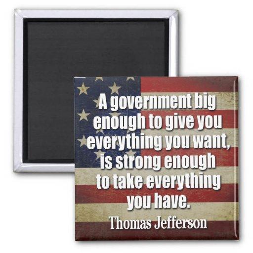 Jefferson: El gobierno grande tomará todo… Imán Cuadrado