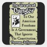 Jefferson: ¡El peligro más grande! Pegatinas Cuadradas
