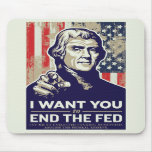 Jefferson End The Fed Mouse Pad