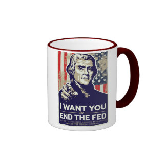 Jefferson End The Fed Ringer Coffee Mug