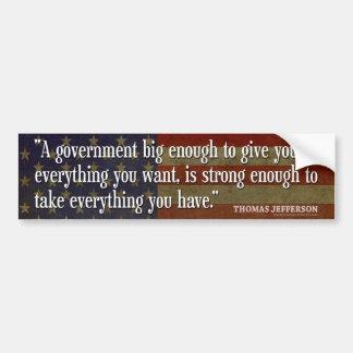 Jefferson: Guárdese del gobierno grande Pegatina Para Auto