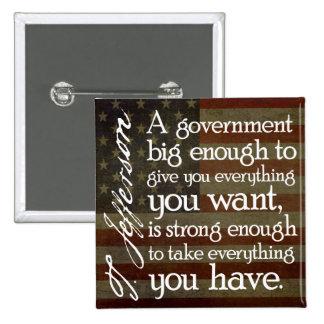 Jefferson: Guárdese del gobierno grande Pin Cuadrado