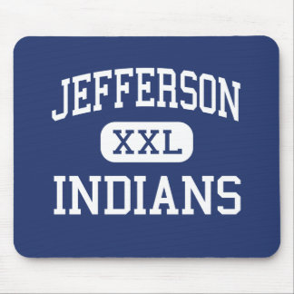 Jefferson - Indians - High - Daly City California Mouse Pad