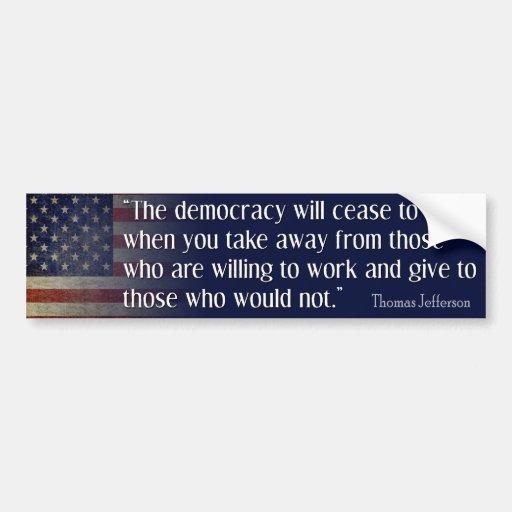 Jefferson: La democracia dejará de existir… Pegatina Para Auto