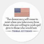Jefferson: La democracia dejará de existir… Pegatina Redonda