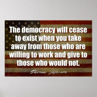 Jefferson: La democracia dejará de existir… Póster