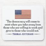 Jefferson: La democracia dejará de existir… Tapete De Ratón