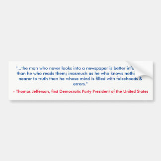 Jefferson Letter About Press Bumper Sticker
