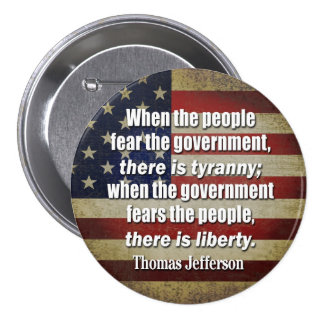 Jefferson: Libertad contra tiranía Pin Redondo De 3 Pulgadas