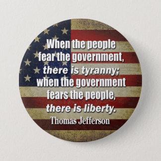 Jefferson: Liberty vs. Tyranny Button