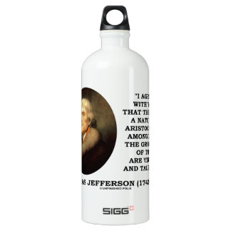 Jefferson Natural Aristocracy Among Virtue Talents Aluminum Water Bottle