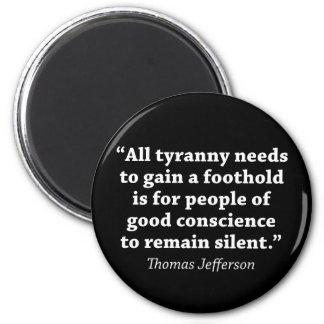 Jefferson: No siga siendo silencioso Imán Redondo 5 Cm