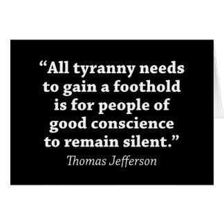 Jefferson: No siga siendo silencioso Tarjeta De Felicitación