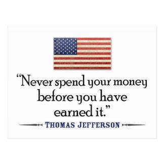 Jefferson: Nunca pase el dinero antes… Postales