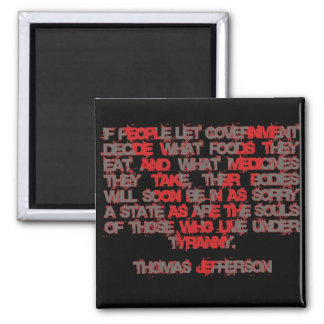 Jefferson on Food and Medicine Magnets