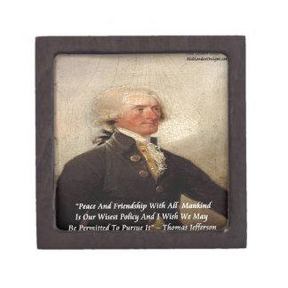 """Jefferson """"Peace/Friendship"""" Quote Premium Keepsake Boxes"""