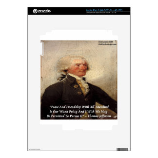 "Jefferson ""Peace/Friendship"" Quote Decal For iPad 3"
