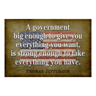 Jefferson Poster: Big Government Quote Poster