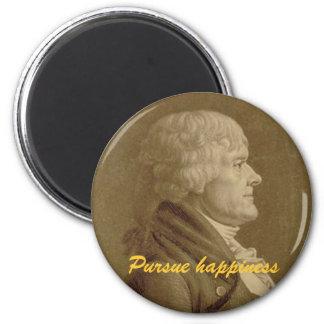 """Jefferson """"Pursue Happiness"""" 2 Inch Round Magnet"""