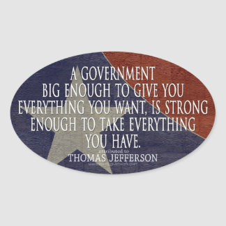 Jefferson Quote on Big Government Sticker