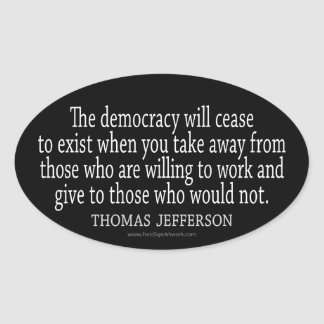 Jefferson Quote on Democracy Oval Sticker