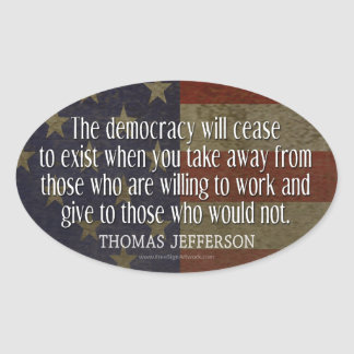 Jefferson Quote on Democracy Oval Sticker