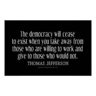Jefferson Quote On Democracy Poster