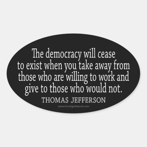 Jefferson Quote on Democracy Stickers